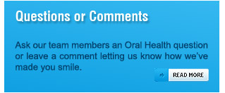Have a dental health-related question? Get in touch with our family dentists at Oshawa and Whitby